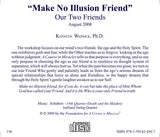 """Make No Illusion Friend"": Our Two Friends [CD]"