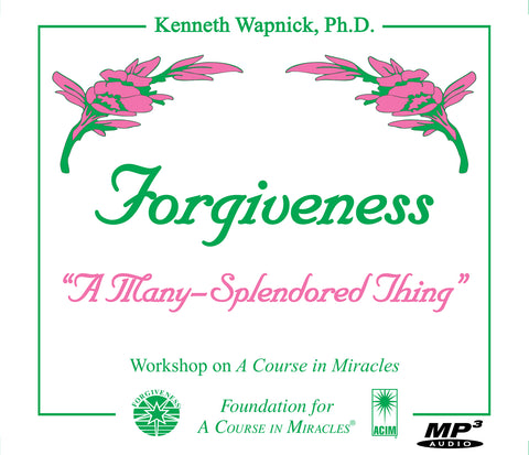 "Forgiveness: ""A Many-Splendored Thing"" [MP3]"