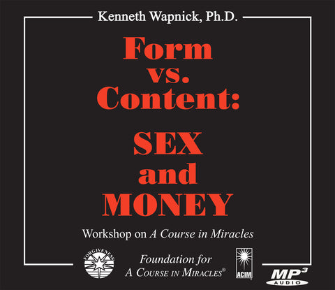 Form versus Content: Sex and Money [MP3]
