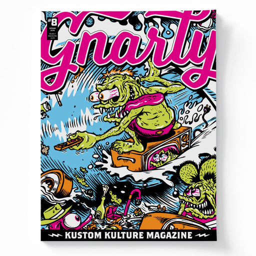 Gnarly Magazine - Issue #8