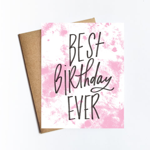Best Birthday Ever - NOTECARD