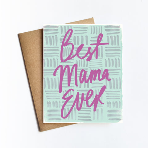Best Mama Ever - NOTECARD