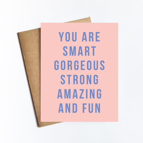 Smart Gorgeous Strong - NOTECARD