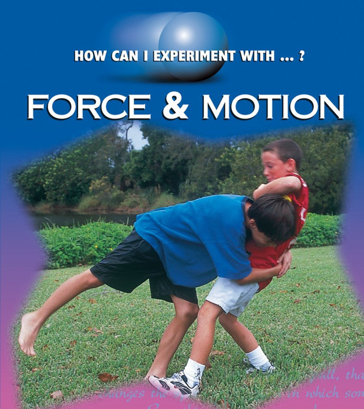 2002 - Force & Motion (Paperback)