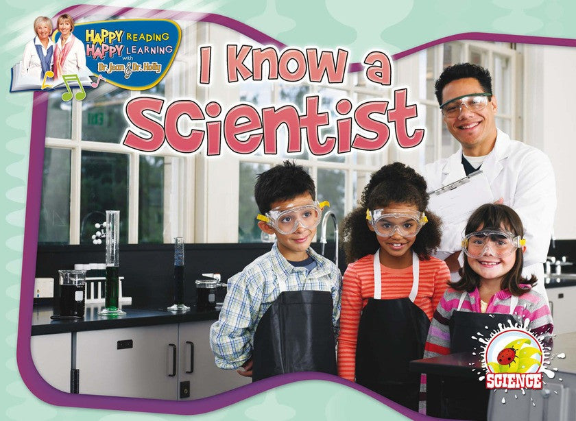 2010 - I Know A Scientist (Paperback)