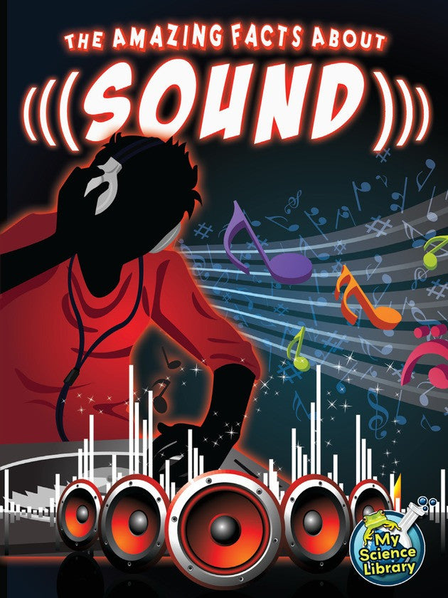 2013 - The Amazing Facts About Sound (Paperback)