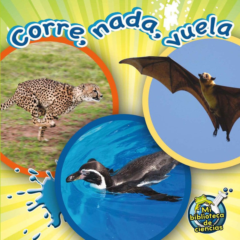 2012 - Corre, nada, vuela (Run, Swim, Fly) (Paperback)