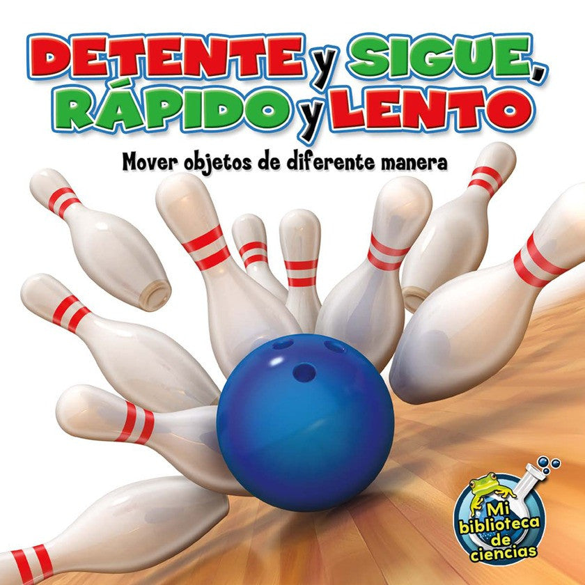 2012 - Détente y sigue, rápido y lento (Stop and Go, Fast and Slow) (Paperback)