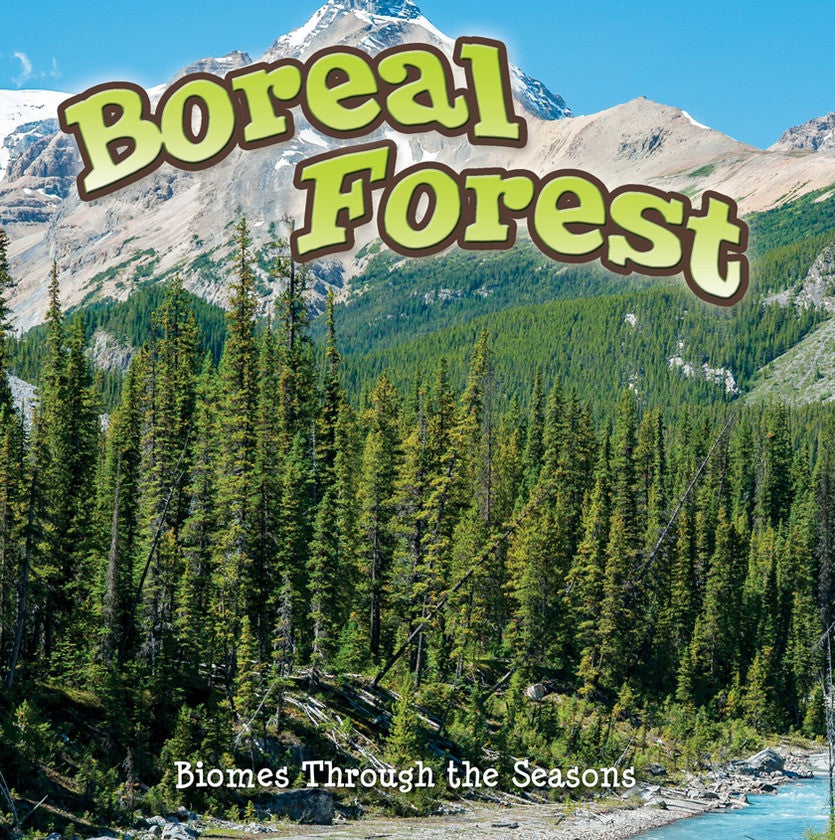 2014 - Seasons Of The Boreal Forest Biome (Hardback)
