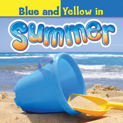2015 - Blue and Yellow in Summer (Paperback)