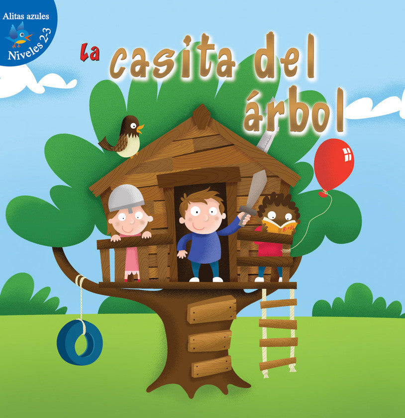 2016 - La casita del árbol (The Tree Fort) (Hardback)