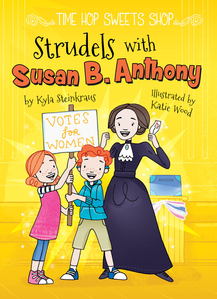 2018 - Strudels with Susan B. Anthony (Paperback)