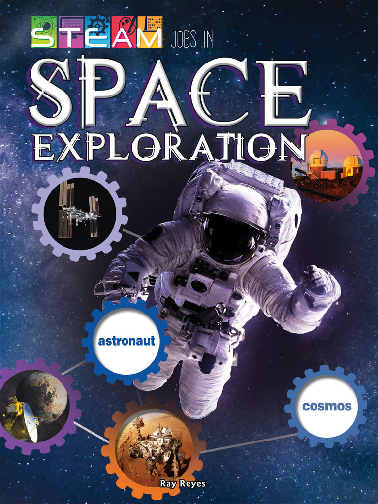 2018 - STEAM Jobs in Space Exploration (Paperback)