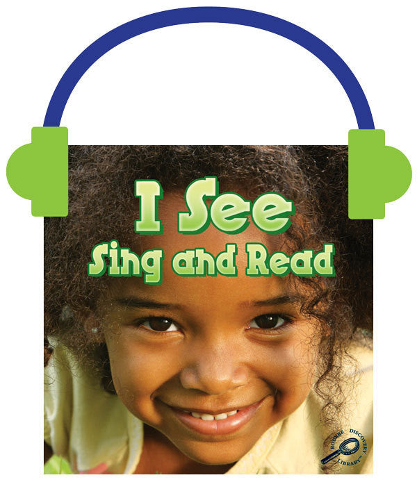 2013 - I See Sing and Read (Audio File)