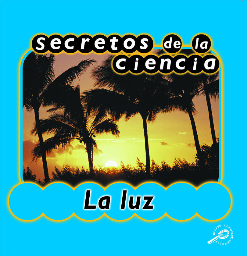 2003 - Secretos de la ciencia la luz (Light) (eBook)