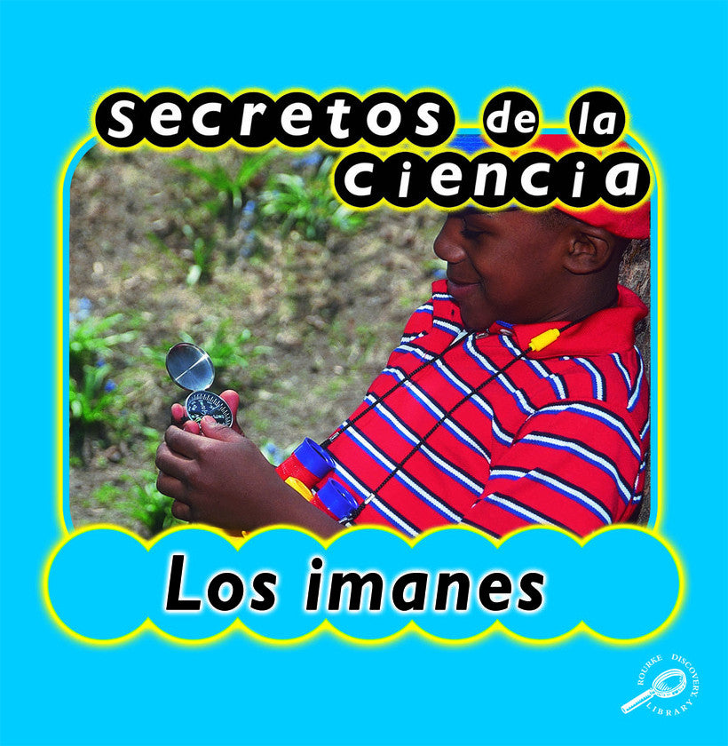 2003 - Secretos de la ciencia los imanes (Magnets) (eBook)