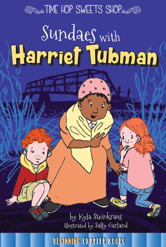 2016 - Sundaes with Harriet Tubman (Paperback)