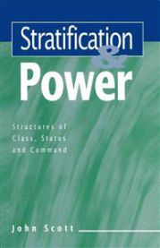 Stratification and Power: Structures of Class, Status and Command