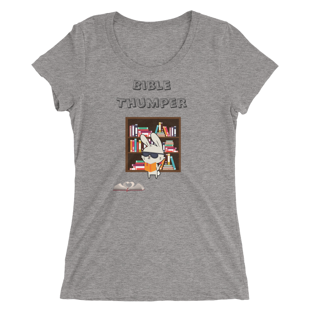 "Ladies' short sleeve t-shirt ""Bible Thumper"""