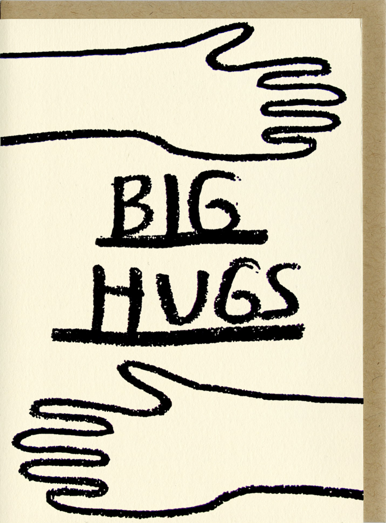 People I've Loved- Big Hugs Card