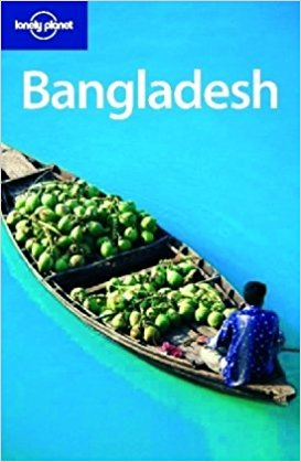 LONELY PLANET: BANGLADESH 5TH EDITION