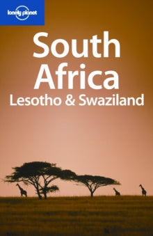 LONELY PLANET: SOUTH AFRICA, LESOTHO AND SWAZILAND 8TH EDITION