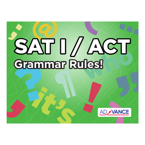 AdVANCE SAT I / ACT Grammar Rules! Flashcards