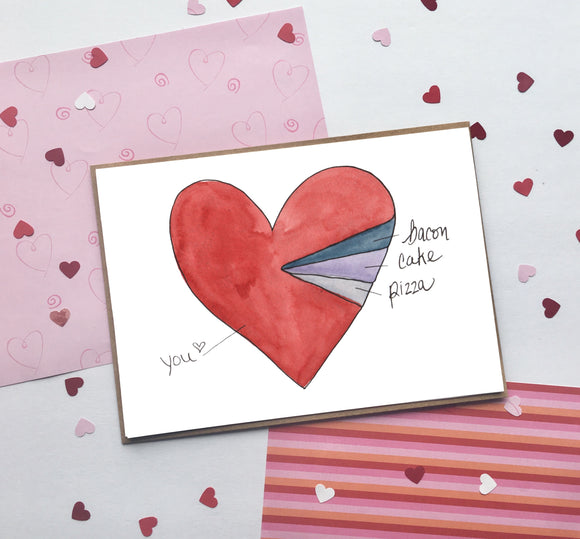 Bacon, Cake, Pizza & You, Valentine's Day- A2 Greeting Card