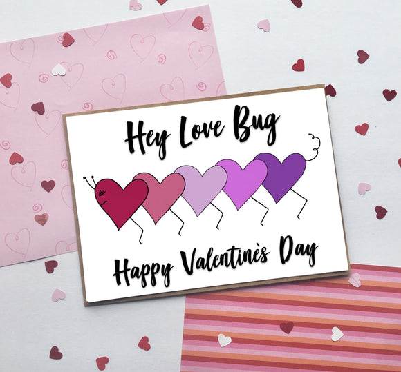 Hey Love Bug Valentine's Day- A2 Greeting Card