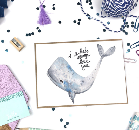 I Whale Always Love- A2 Greeting Card