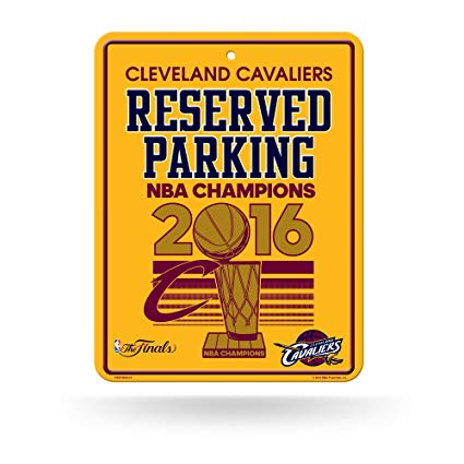Cleveland Cavaliers 2016 NBA Champions Reserved Parking Sign
