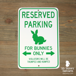 Reserved Parking, For Bunnies Only sign -- green