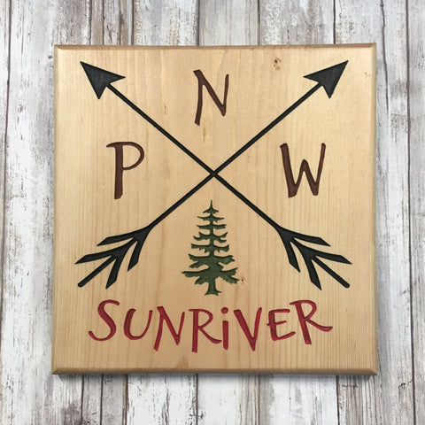PNW Pacific North West Sunriver Sunriver Sign - Carved Pine Wood