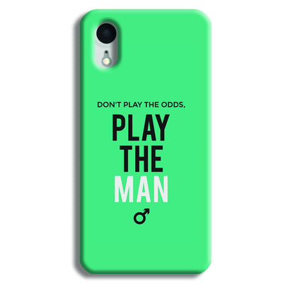 Don't Play the Man iPhone XR Case