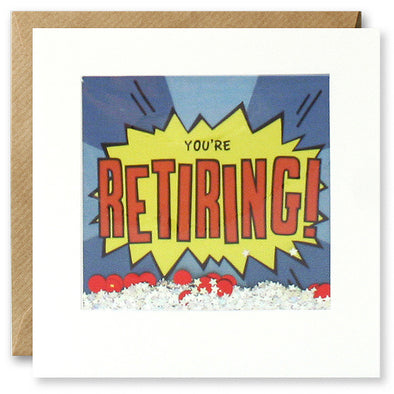 PK2865 - You're Retiring Kapow Shakies Card
