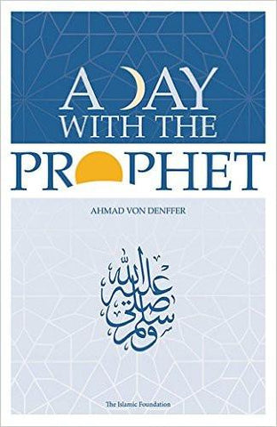 Day with the Prophet (Revised)