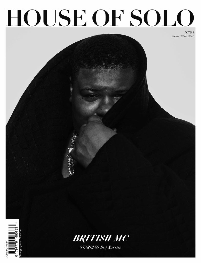 Autumn/Winter 18 issue of HOUSE OF SOLO featuring Big Narstie