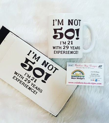 Im Not 50 ! Mug and Stubby Holder Pack
