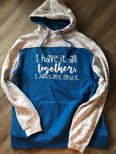 I have it all together I just can't find it funny royal blue color block hoodie - Mavictoria Designs Hot Press Express