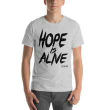 """Hope is Alive"" ALL BLACK LETTERING Short-Sleeve Unisex T-Shirt"