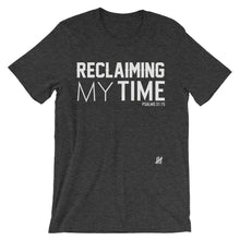 "LIMITED EDITION - ""Reclaiming my time"" Unisex short sleeve t-shirt in white lettering"