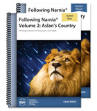 Following Narnia Volume 2: Aslan's Country (Teacher/Student Combo)