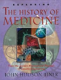 Exploring the History of Medicine