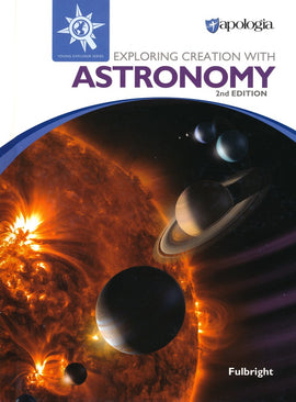 Exploring Creation with Astronomy Text, 2nd Edition