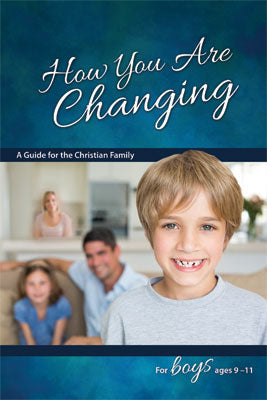 How You Are Changing - Boy's Edition - Learning About Sex Series