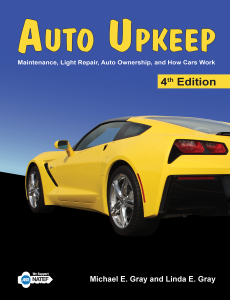 Auto Upkeep: Maintenance, Light Repair, Ownership & How Cars Work Textbook, 4th Edition
