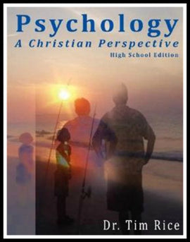 Psychology: A Christian Perspective, High School Edition