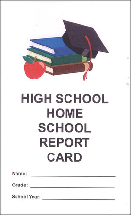 High School Home School Report Card