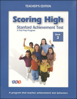 Scoring High on the Standard Achievement Test (SAT/10) Grade 3 Teacher's Edition