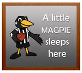 Kid's Room Sign - Magpies